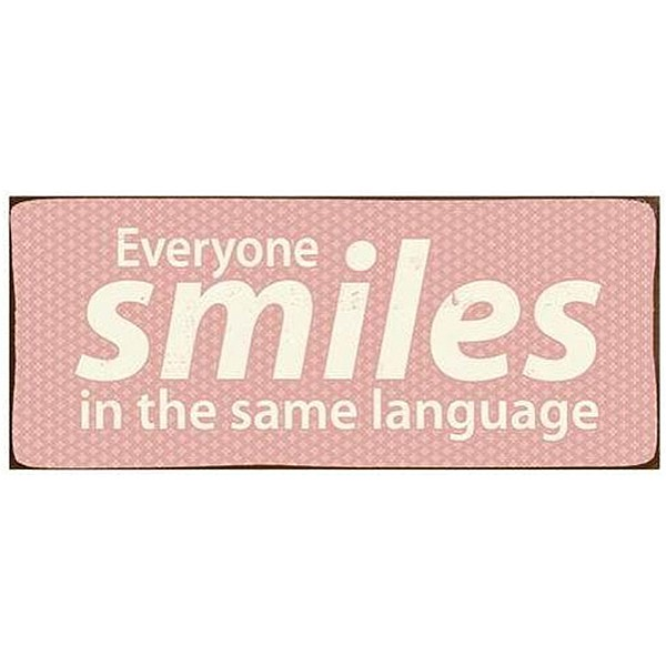 Tin Sign Everyone smiles in the same language