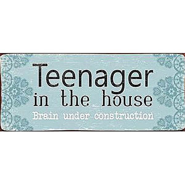 Plåtskylt Teenager in the house brain under construction