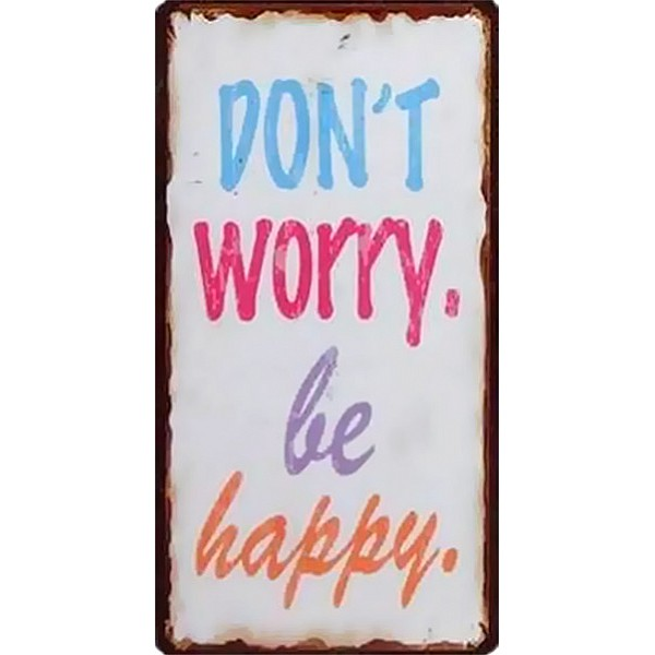 Magnet/Kylskåpsmagnet Don't worry be happy