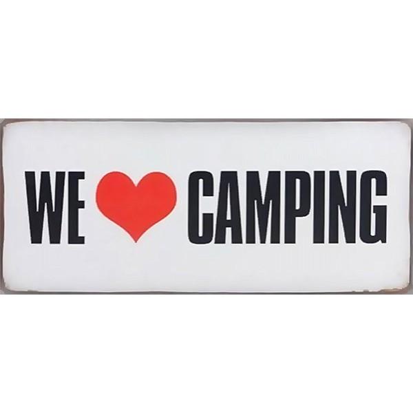 Plåtskylt We love camping