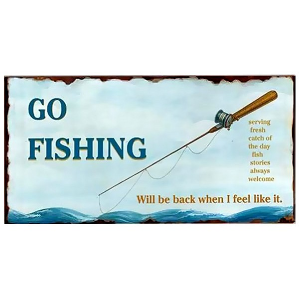 Tin Sign Go fishing