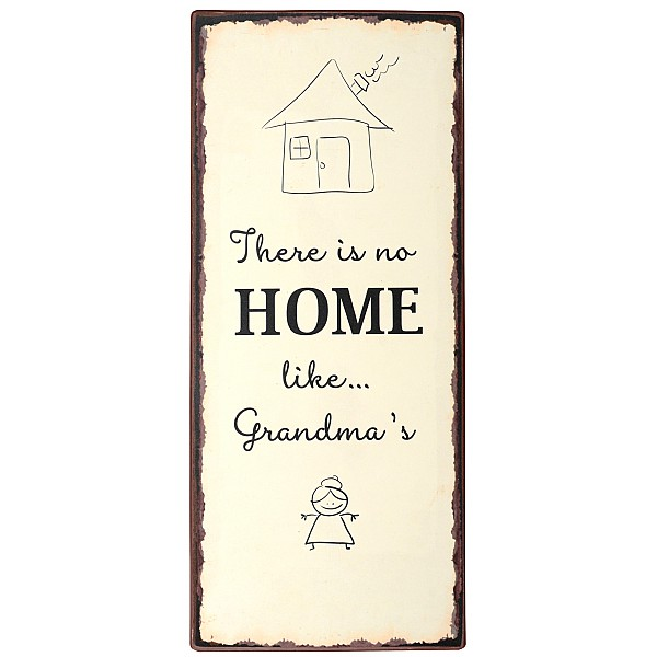 Tin Sign There is no home like Grandma's