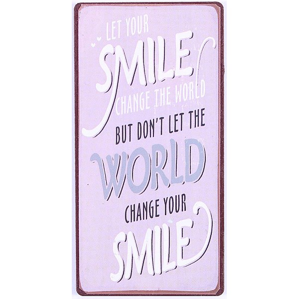 Magnet/Kylskåpsmagnet Let your smile change the world - Lila