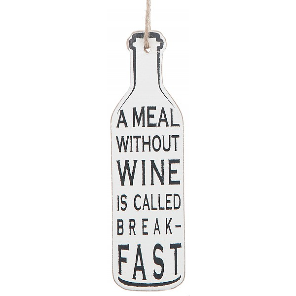 Vinflaska Tag - A meal without wine is called breakfast