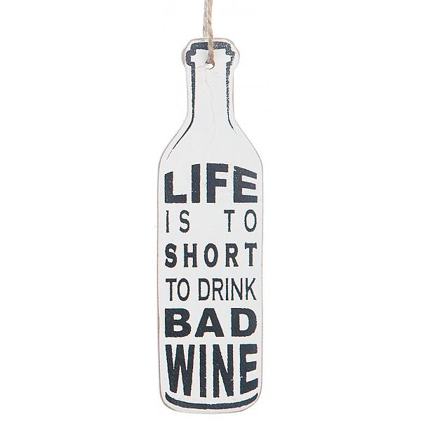 Weinflaschenanhänger - Das Leben ist zu kurz, um schlechten Wein zu trinken