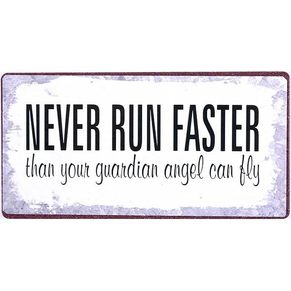Magnet/Kylskåpsmagnet Never run faster than your guardian angel can fly