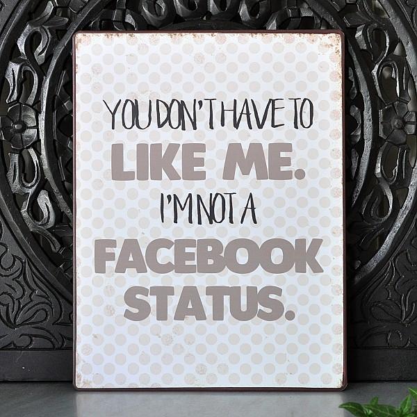Tin Sign I'm not a facebook status