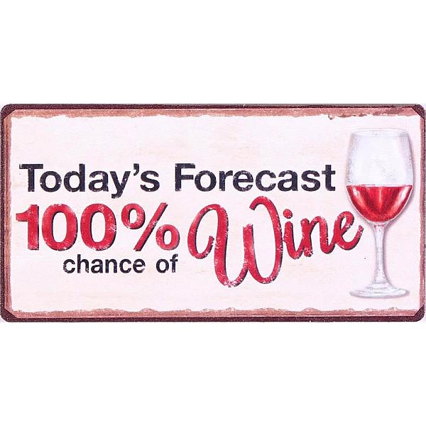 Magnet/Kylskåpsmagnet Today's forecast 100% chance of wine