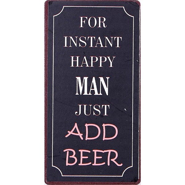 Magnet For instant happy man just add beer