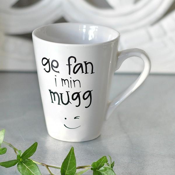 Mug Ge fan i min mugg