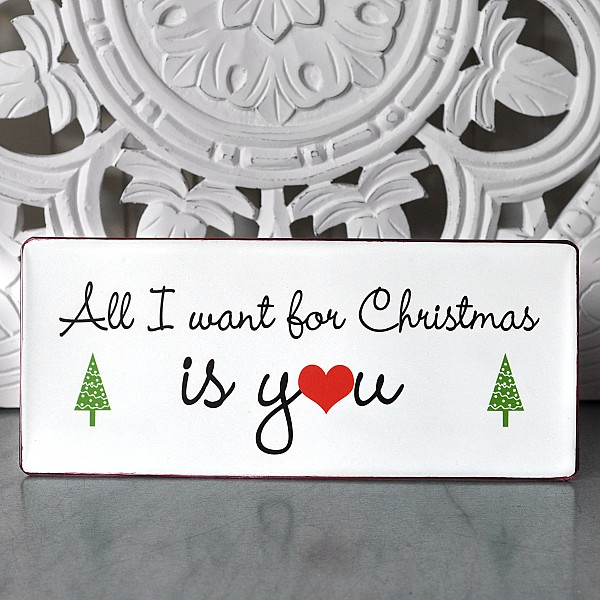 Tin Sign All I want for Christmas is you