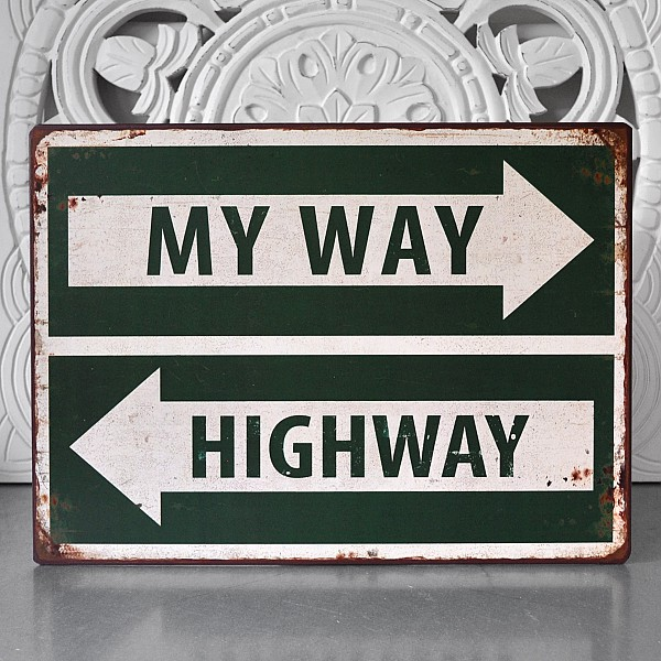Plåtskylt My way - Highway