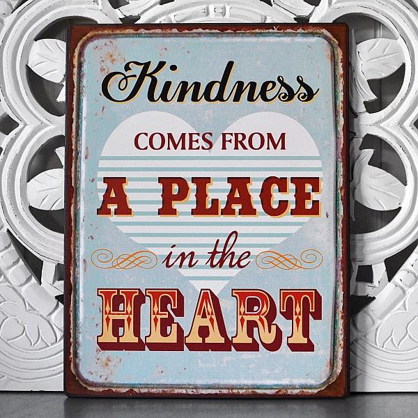 Tin Sign / Metal Sign Kindness