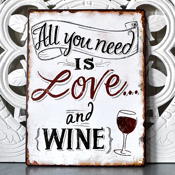 Tin Sign All you need is love and wine