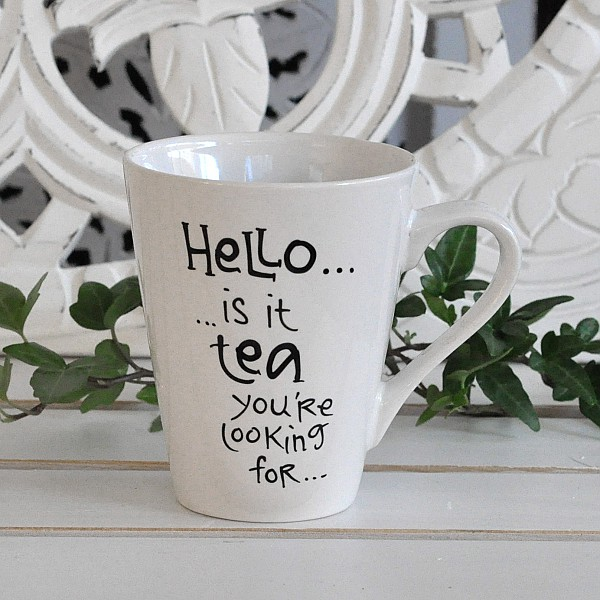 Mug Hello is it tea you're looking for