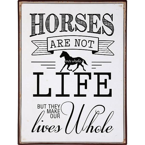 Plåtskylt Horses make our lives hole