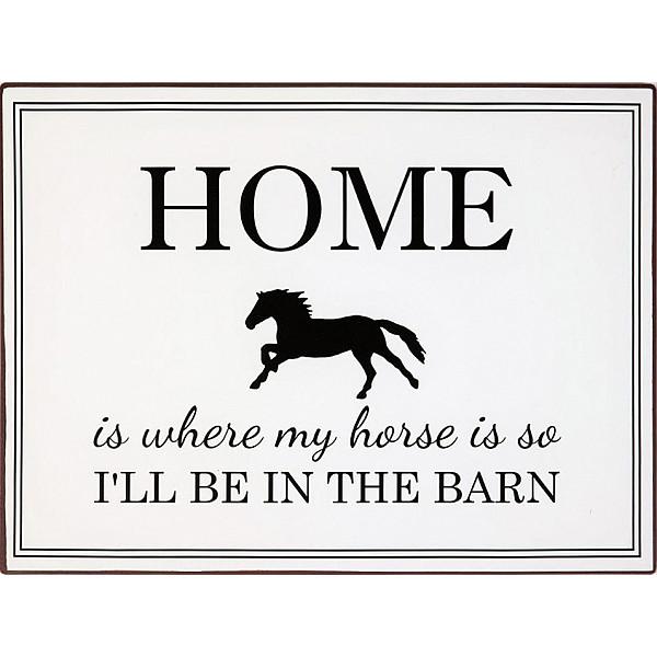 Plåtskylt Home is where my horse is