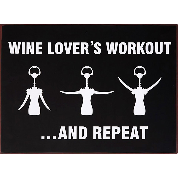 Tin Sign Wine lovers workout