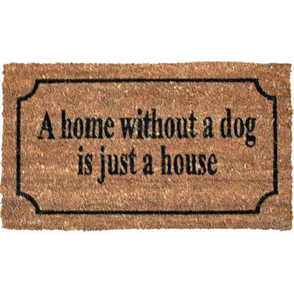 Doormat A home without a dog