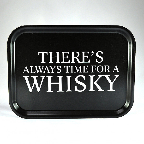 Tray Always time for a whisky - Black / White