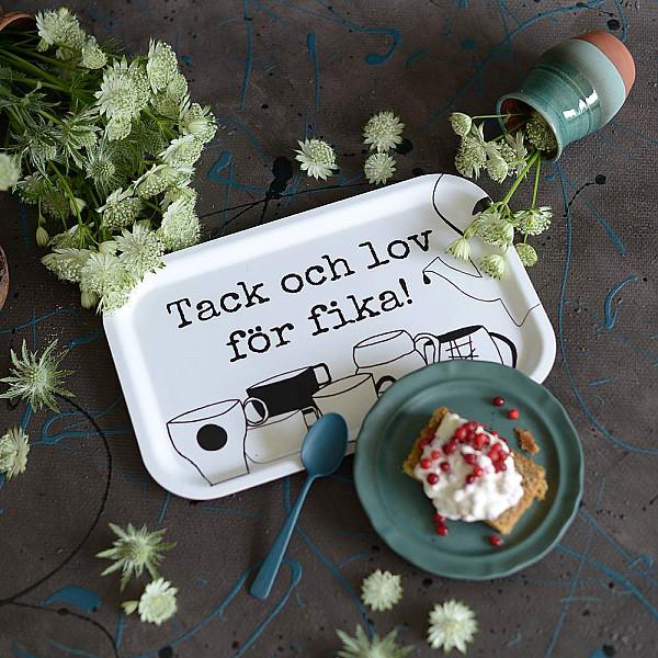 Bricka Tack och lov för fika