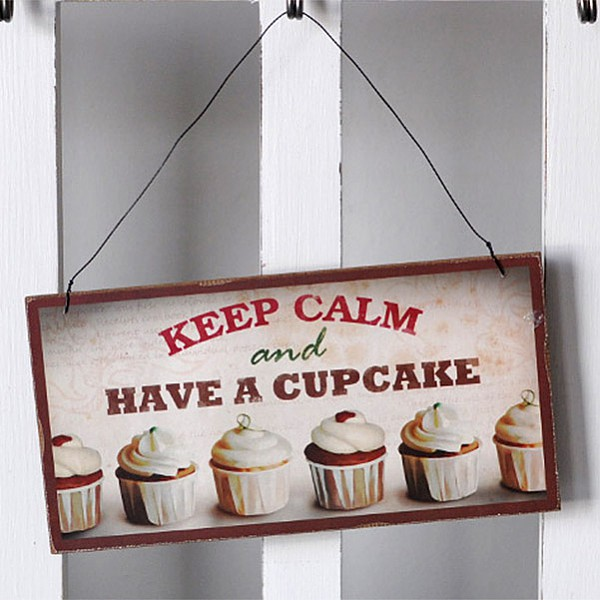Träskylt Cupcake - Keep calm and have a cupcake