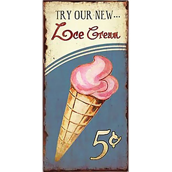 Tin Sign Try our new Ice Cream
