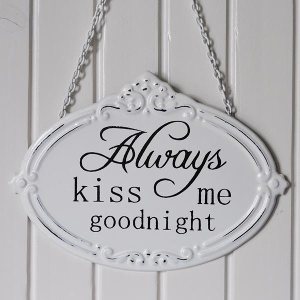 Emaljskylt Always kiss me goodnight