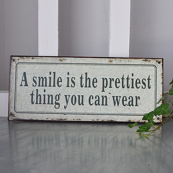 Tin Sign A Smile is the prettiest thing you can wear