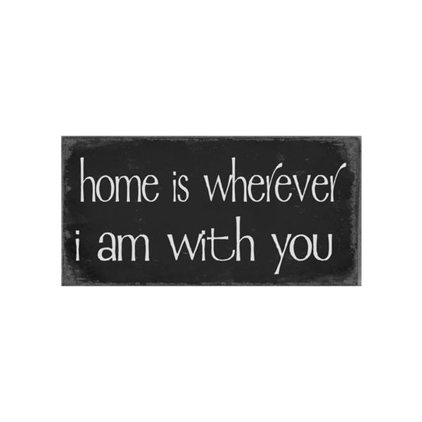Magnet Home is wherever I am with you
