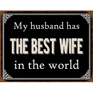 Tin Sign Best Wife