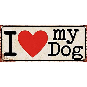 Tin Sign I love my dog