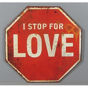 Tin Sign I stop for love