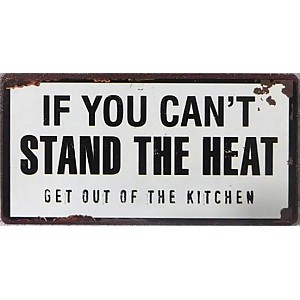 Magnet If you can't stand the heat