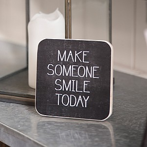 Wooden Sign Make someone smile today
