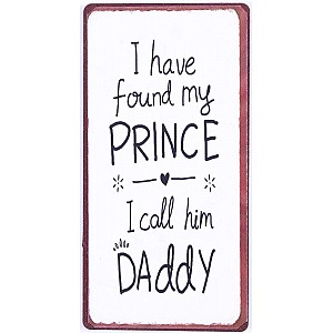 Magnet/Kylskåpsmagnet My Prince Daddy