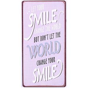 Magnet Lassen Sie Ihr Lächeln die Welt verändern