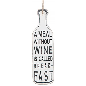 Vinflaska Tag A meal without wine is called breakfast