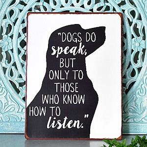 Tin Sign Dogs do speak