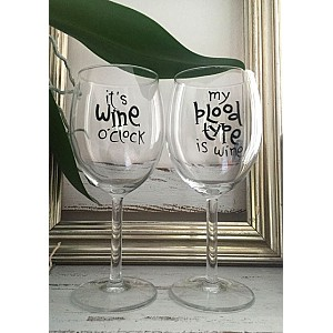 Wine Glass My blood type is wine