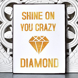 Tin Sign Shine on you crazy diamond