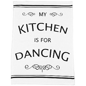Tea Towel My kitchen is for dancing