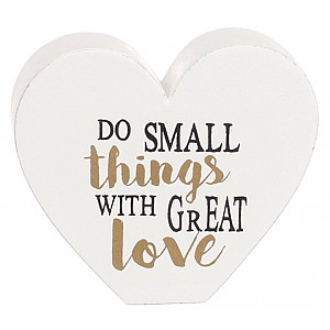 Hjärta Do small things with great love