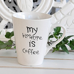 Mug My bloodtype is Coffee