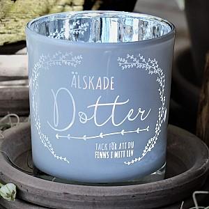 Majas Candle Holder Älskade Dotter
