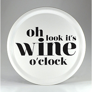 Round Tray Wine o clock