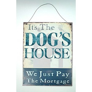 Tin Sign Dog's house