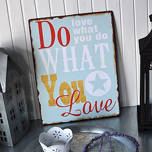 Sign Do what you love